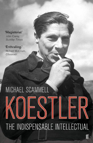 Koestler: The Indispensable Intellectual (Paperback)