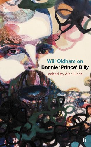 Will Oldham on Bonnie 'Prince' Billy (Paperback)