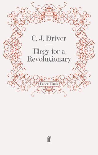 Elegy for a Revolutionary (Paperback)