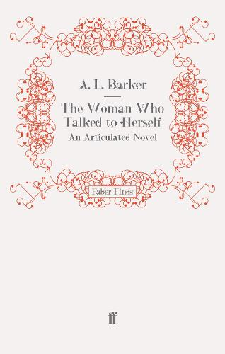 The Woman Who Talked to Herself: An Articulated Novel (Paperback)