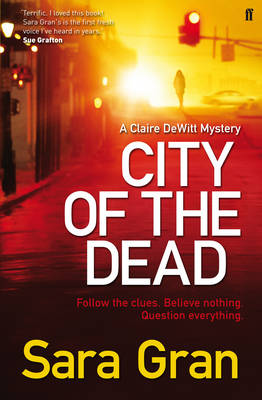 City of the Dead - A Claire DeWitt Mystery (Paperback)