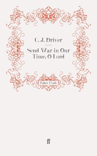 Send War in Our Time, O Lord (Paperback)