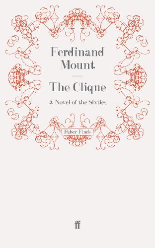The Clique: A Novel of the Sixties (Paperback)