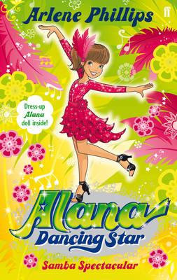 Alana Dancing Star: Samba Spectacular (Paperback)