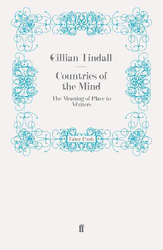 Countries of the Mind: The Meaning of Place to Writers (Paperback)