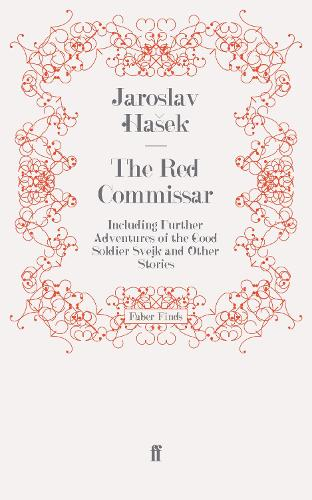 The Red Commissar: Including Further Adventures of the Good Soldier Svejk and Other Stories (Paperback)