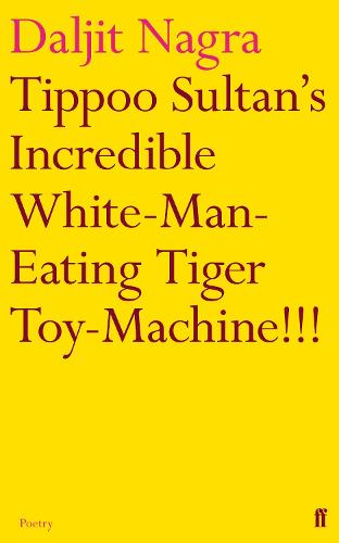 Tippoo Sultan's Incredible White-Man-Eating Tiger Toy-Machine!!! (Paperback)