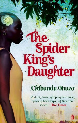 The Spider King's Daughter (Paperback)