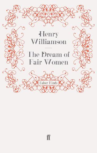 The Dream of Fair Women - The Flax of Dream (Paperback)