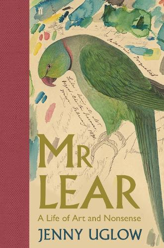 Mr Lear: A Life of Art and Nonsense (Hardback)