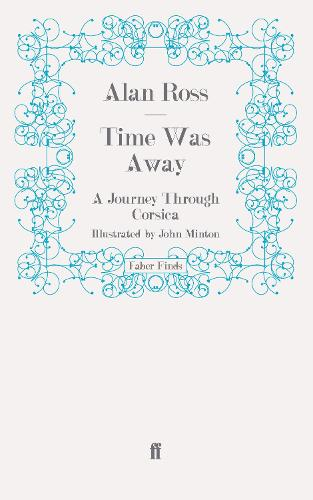 Time Was Away: A Journey Through Corsica (Paperback)