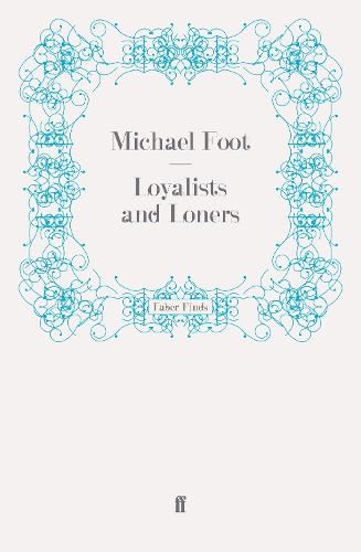 Loyalists and Loners (Paperback)
