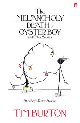 The Melancholy Death of Oyster Boy Christmas Edition (Hardback)