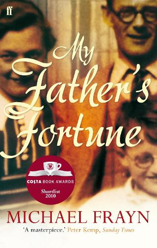 My Father's Fortune: A Life (Paperback)