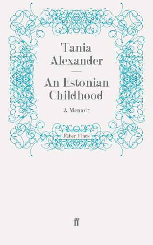 An Estonian Childhood: A Memoir (Paperback)