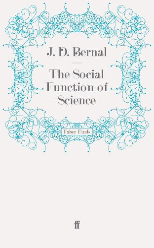 The Social Function of Science (Paperback)