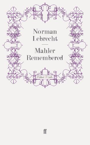 Mahler Remembered (Paperback)
