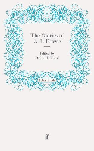 The Diaries of A. L. Rowse (Paperback)