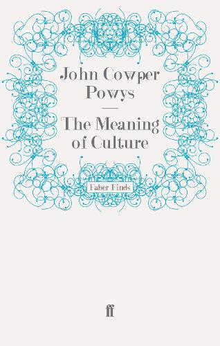 The Meaning of Culture (Paperback)
