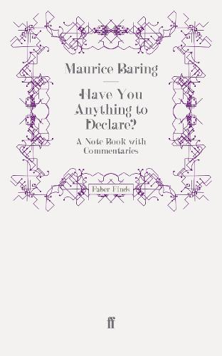 Have You Anything to Declare?: A Note Book with Commentaries (Paperback)