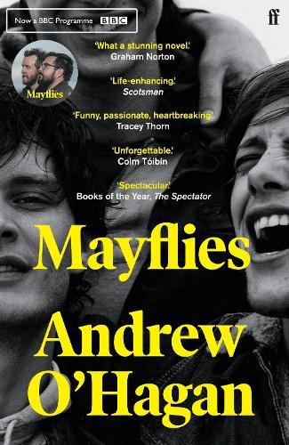 Andrew O'Hagan: Mayflies