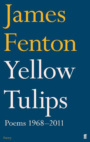 Yellow Tulips: Poems 1968-2011 (Paperback)