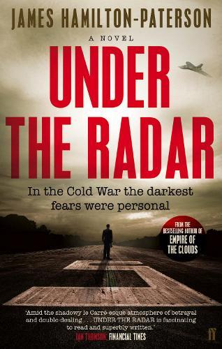 Under the Radar: A Novel (Paperback)