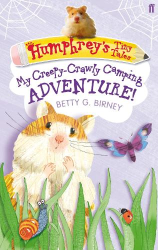 Humphrey's Tiny Tales 3: My Creepy-Crawly Camping Adventure! (Paperback)