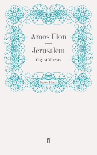 Jerusalem: City of Mirrors (Paperback)