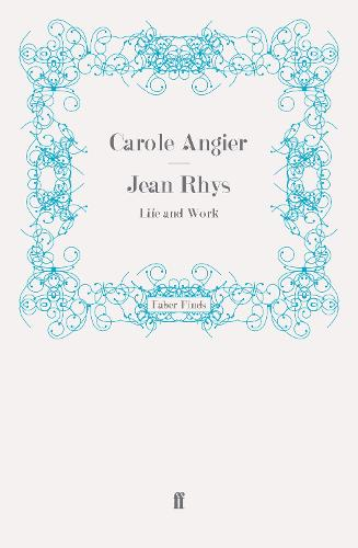 Jean Rhys: Life and Work (Paperback)