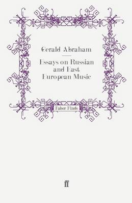 Essays on Russian and East European Music (Paperback)