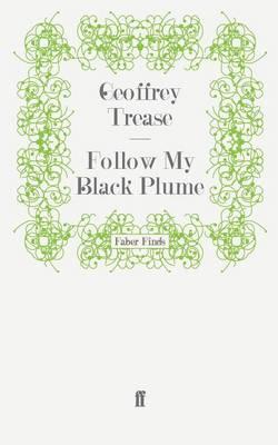 Follow My Black Plume (Paperback)