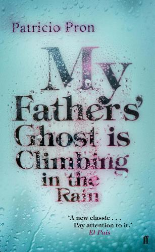 My Fathers' Ghost is Climbing in the Rain (Paperback)