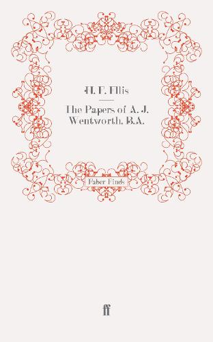 The Papers of A. J. Wentworth, B.A. (Paperback)