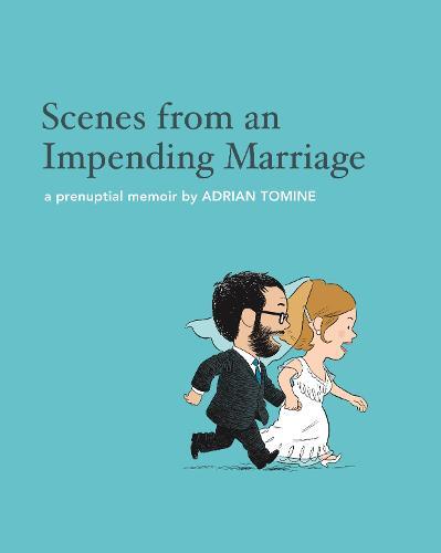 Scenes from an Impending Marriage: a prenuptial memoir (Hardback)