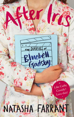 After Iris: The Diaries of Bluebell Gadsby (Paperback)