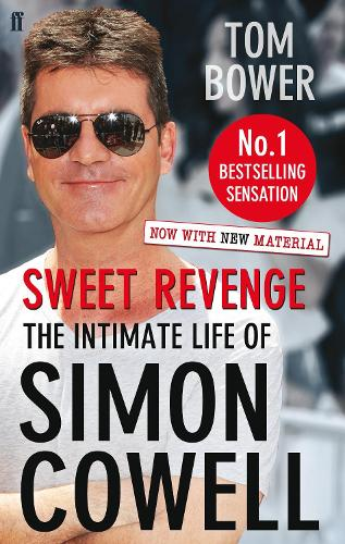 Sweet Revenge: The Intimate Life of Simon Cowell (Paperback)