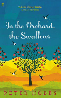 In the Orchard, the Swallows (Paperback)