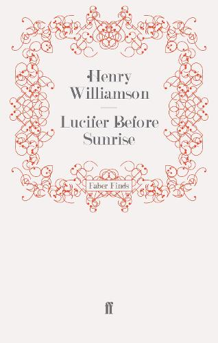 Lucifer Before Sunrise - A Chronicle of Ancient Sunlight (Paperback)