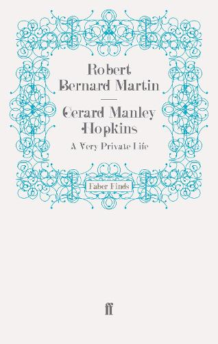 Gerard Manley Hopkins: A Very Private Life (Paperback)