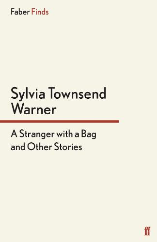 A Stranger With a Bag: And Other Stories (Paperback)