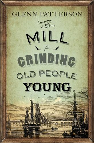 The Mill for Grinding Old People Young (Paperback)