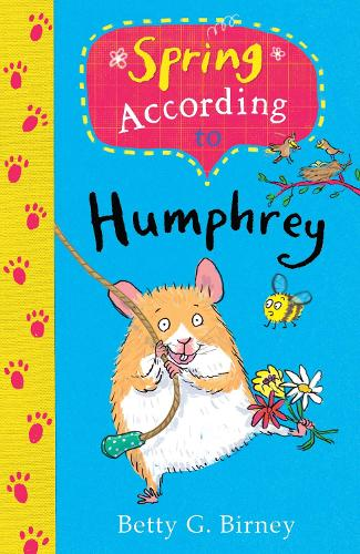 Spring According to Humphrey - Humphrey the Hamster (Paperback)