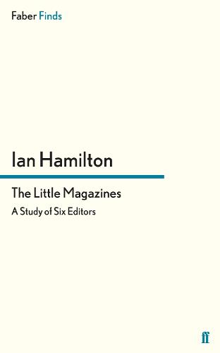 The Little Magazines: A Study of Six Editors (Paperback)