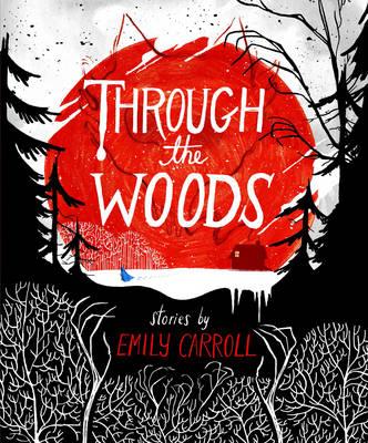 Through the Woods (Hardback)