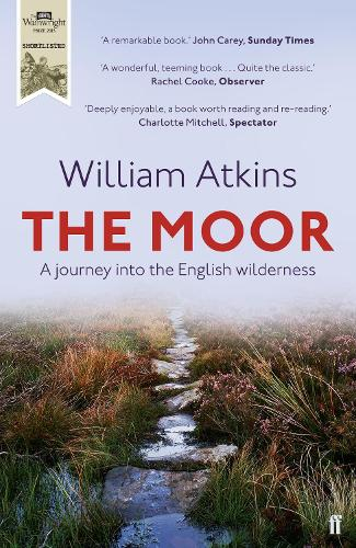 The Moor: A journey into the English wilderness (Paperback)