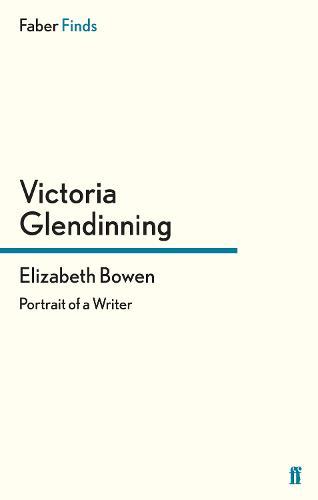 Elizabeth Bowen: Portrait of a Writer (Paperback)