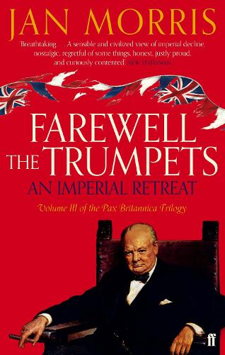 Farewell the Trumpets (Paperback)