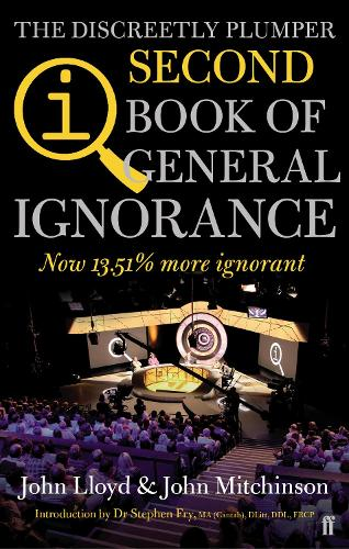 QI: The Second Book of General Ignorance: The Discreetly Plumper Edition (Paperback)
