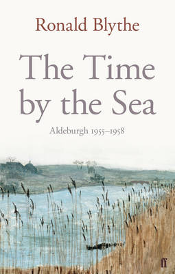 The Time by the Sea: Aldeburgh, 1955-1958 (Hardback)